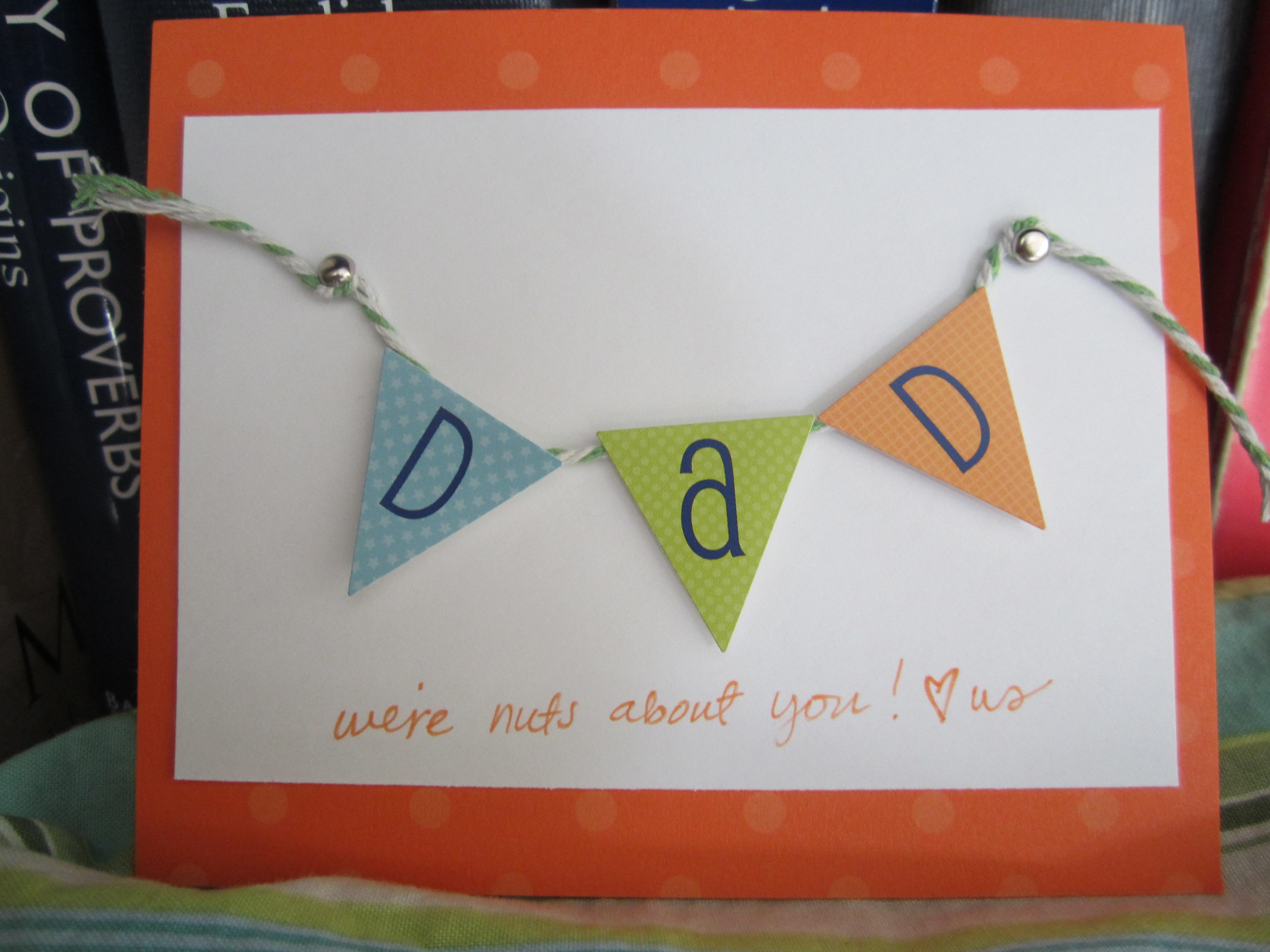 Dads Love Homemade Cards! - Write. Click. Scrapbook.