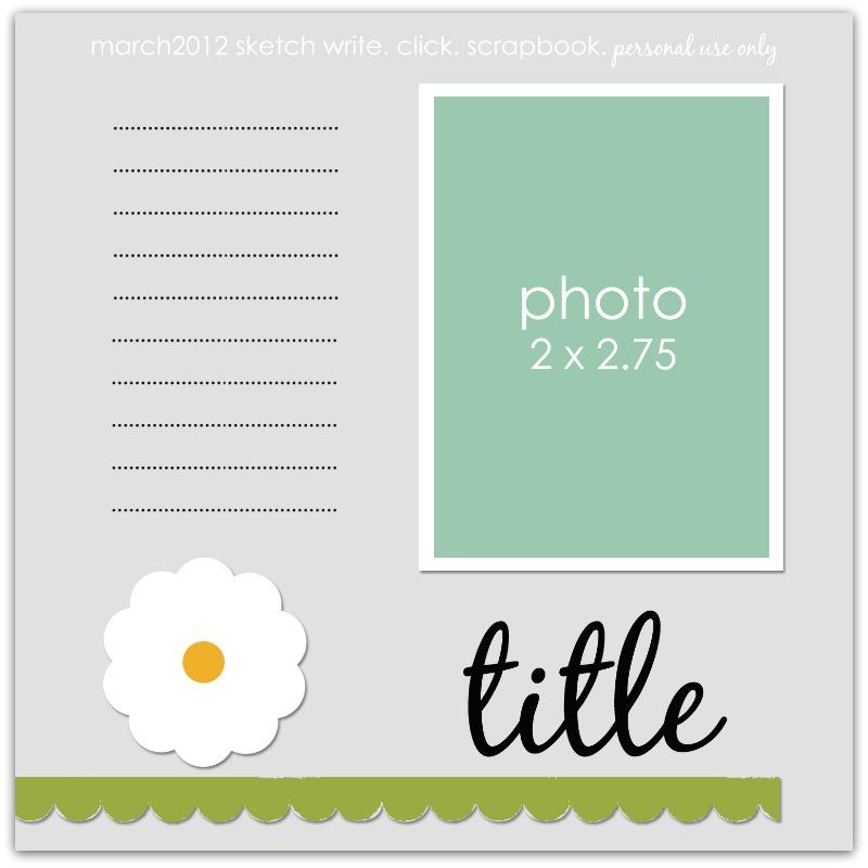 Write_click_scrapbook_sketch_march_2012