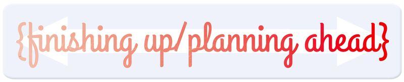 Finishing_up_planning_ahead