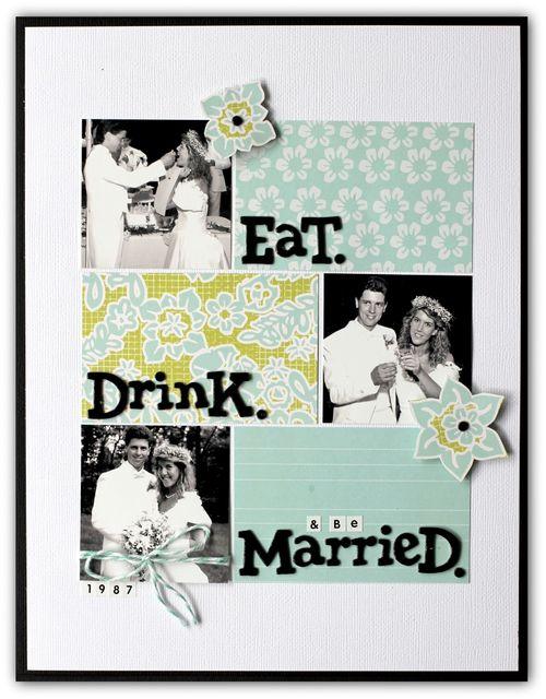 Eat Drink & Be Married | Jody Wenke