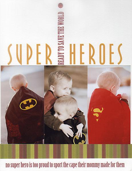 Super Heroes | Elisha Snow