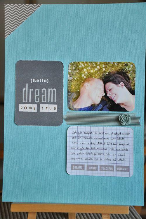 Hello Dream Come True| Lisa Ottosson
