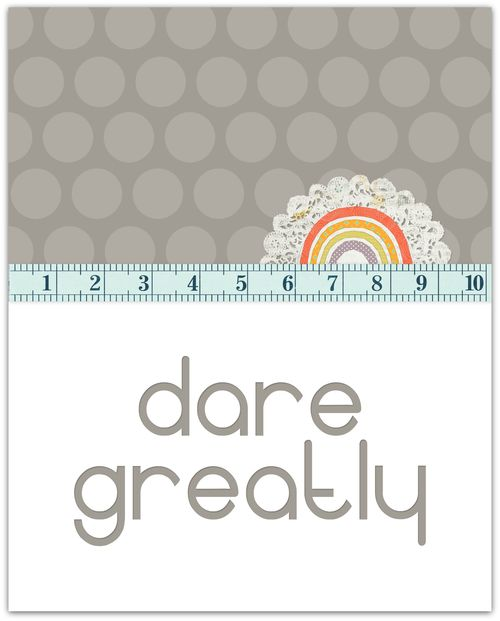 Dare Greatly | Marnie Flores