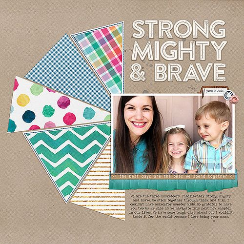 Strong, Mighty & Brave</br>by Becca Dickson